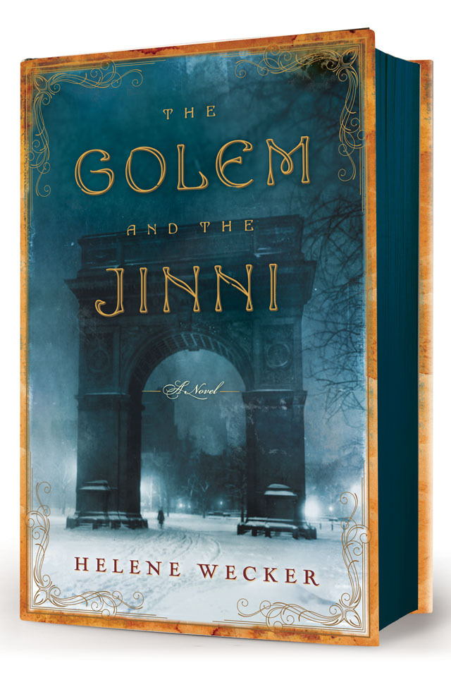 Helene Wecker - The Golem and the Jinni