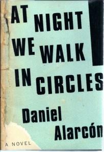At Night We Walk in Circle