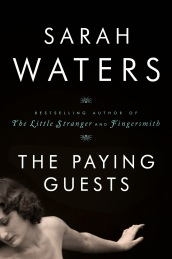 the paying guests - sarah waters