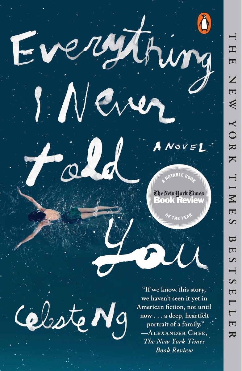 EVERYTHING I NEVER TOLD YOU: a devastating interracial ...