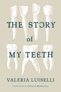 Story Of My Teeth